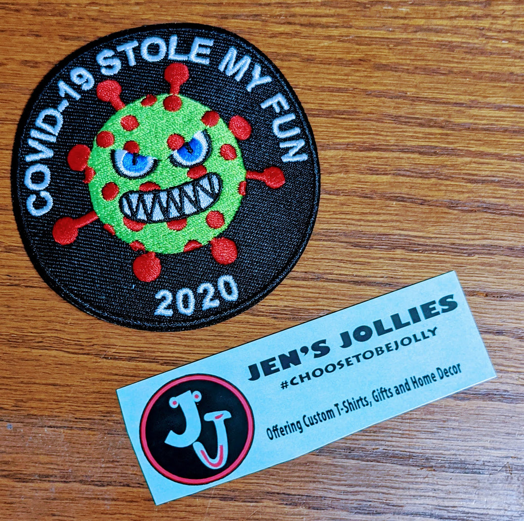 COVID-19 Stole My Fun Iron-On Patch