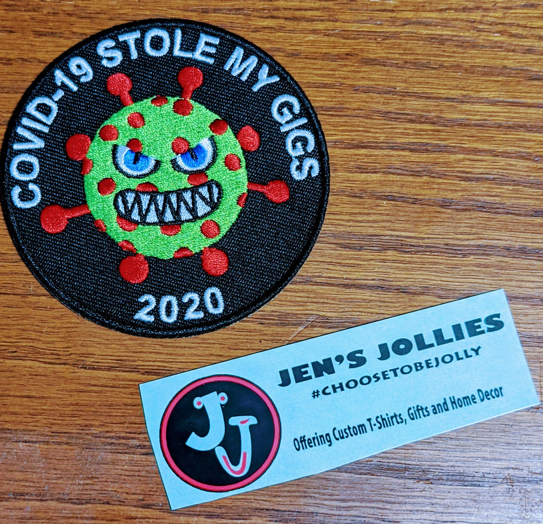 COVID-19 Stole My Gigs Iron-On Patch
