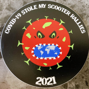 COVID-19 Stole My Scooter Rallies(2021) - Sticker