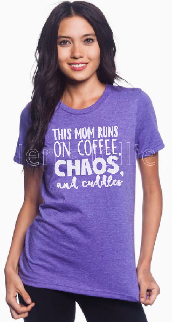 This Mom Runs On Coffee, Chaos, and Cuddles Graphic Tee