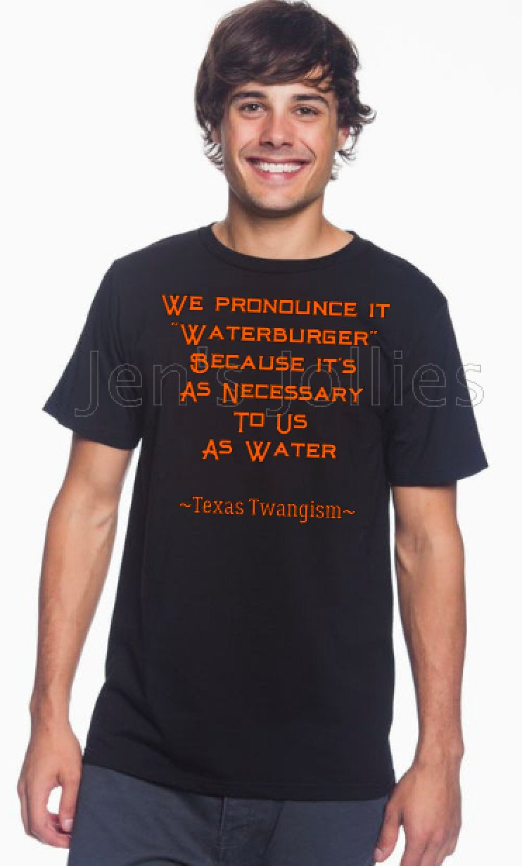 Texas Twangism Waterburger Unisex Tee