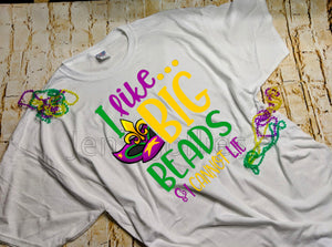 I Like Big Beads Mardi Gras Unisex Tee