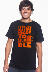Let's Get Ready to Stumble Beer Unisex Tee