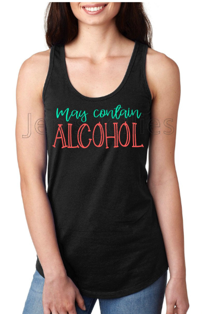 May Contain Alcohol Racerback Tank