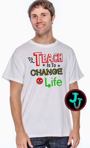 Teachers Change Lives Unisex Tee
