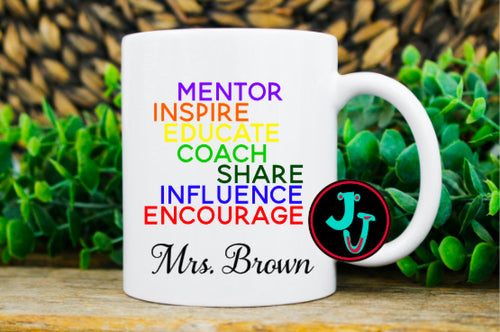 Personalized Teacher/Coach/Mentor  Sublimated Mug