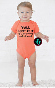 Y'all I Got Out LAT Apparel Infant Bodysuit