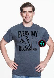 Every Day Is A New Beginning Unisex Tee