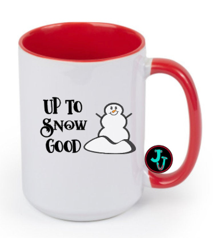 15oz Sublimated Red Up To Snow Good Coffee Mug