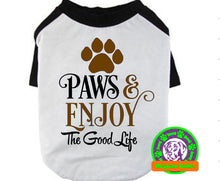 Load image into Gallery viewer, Paws & Enjoy the Good Life Dog Raglan