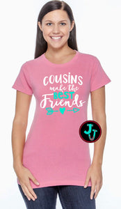 Cousins Make The Best Friends Comfort Colors Ladies Tee