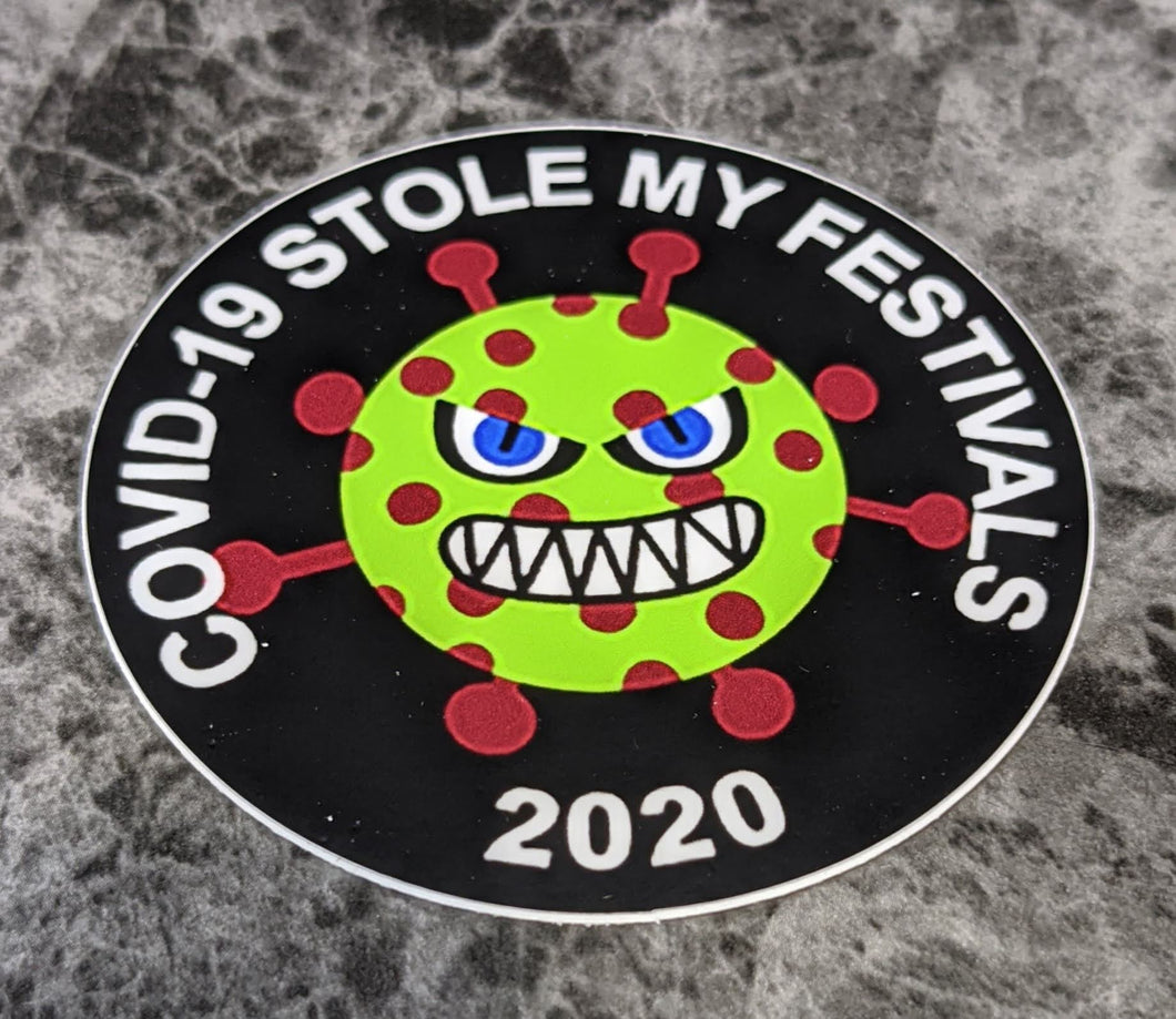 COVID-19 Stole My Festivals - Sticker