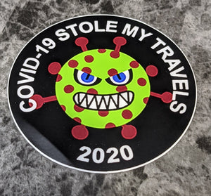 COVID-19 Stole My Travels - Sticker