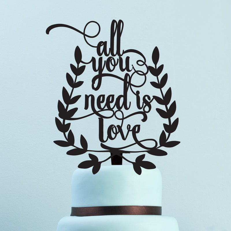 """All you need is love"" Wooden Cake Topper"