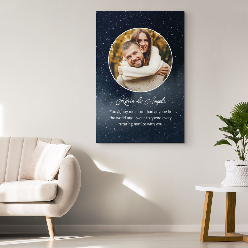 Customized Romantic Canvas - You annoy me Canvas Wall Art 2 teelaunch