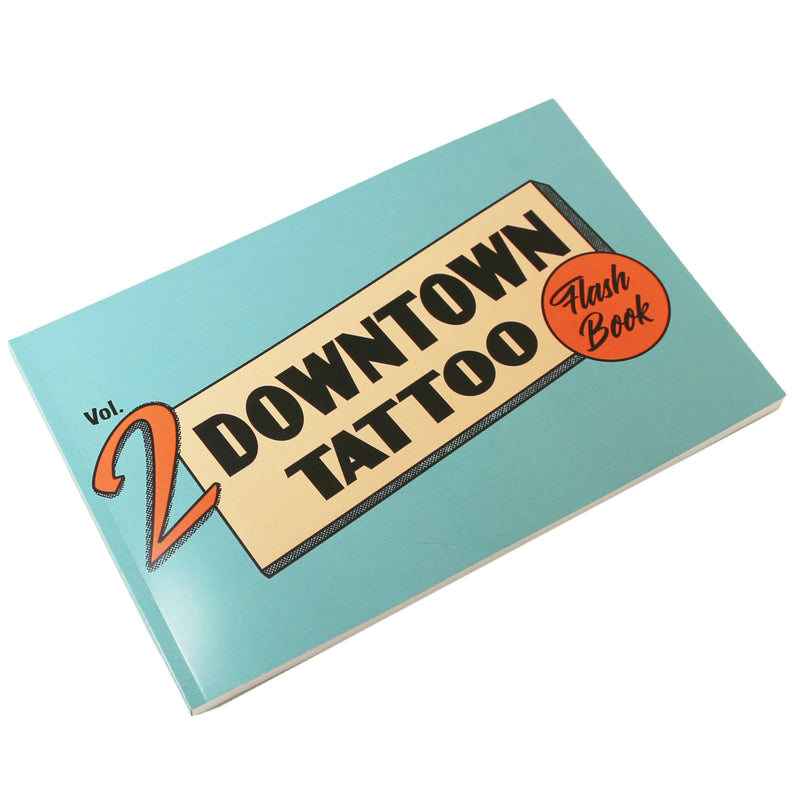 Downtown Tattoo Flash Book - Volume 2