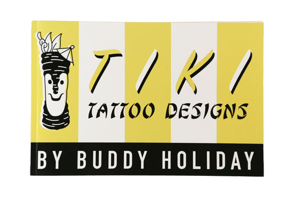 Tiki Tattoo Designs by Buddy Holiday