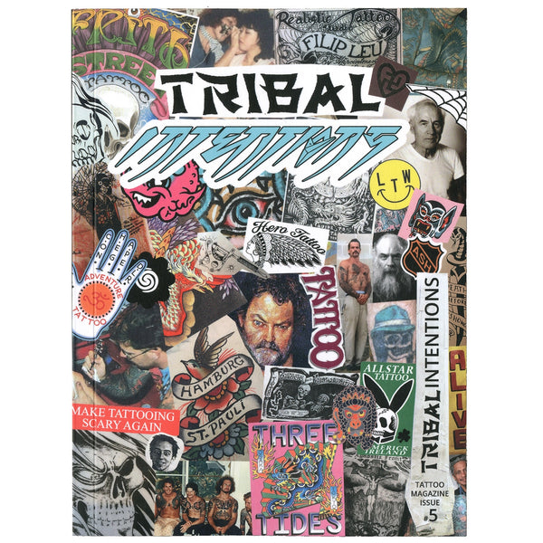 Tribal Intentions Tattoo Magazine Issue #5 Book