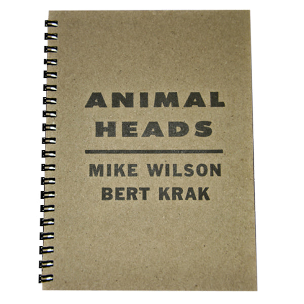 Animal Heads Book by Mike Wilson and Bert Krak