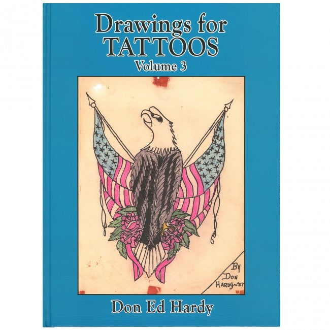 Drawings For Tattoos Book By Don Ed Hardy Vol 3