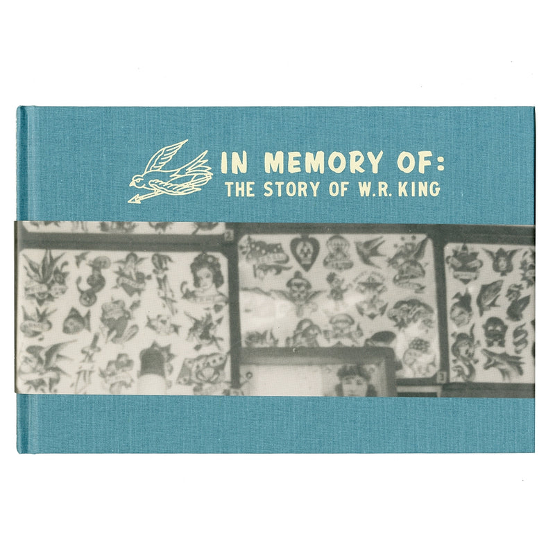 In Memory Of: The Story of W.R.King