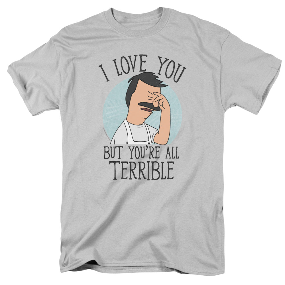 Bobs Burgers - Love You Terribly Short Sleeve Adult 18/1