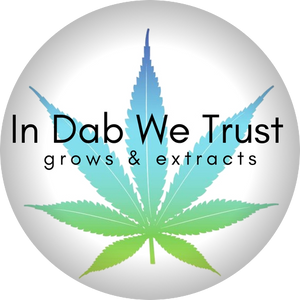 In Dab We Trust Grows&Extracts