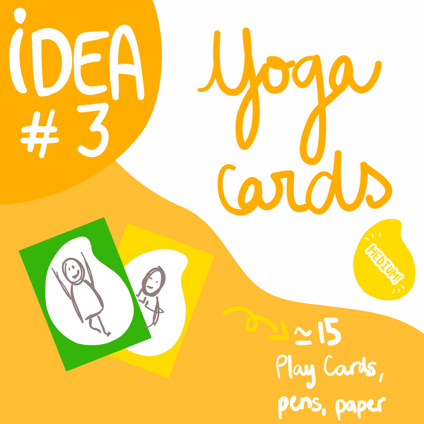 Idea #3 : Yoga Cards - Play Cards