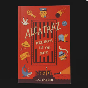Alcatraz Believe It or Not Book
