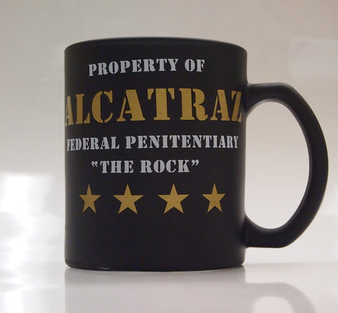 "Coffee Mug, ""Property of Alcatraz Federal Penitentiary The Rock"""