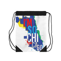 I'm So Chicago- Drawstring Bag