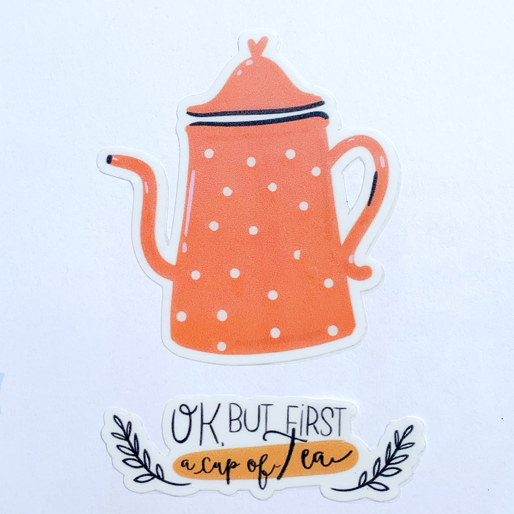 But First Tea Sticker