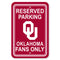 Oklahoma Sooners Sign 12x18 Plastic Reserved Parking Style