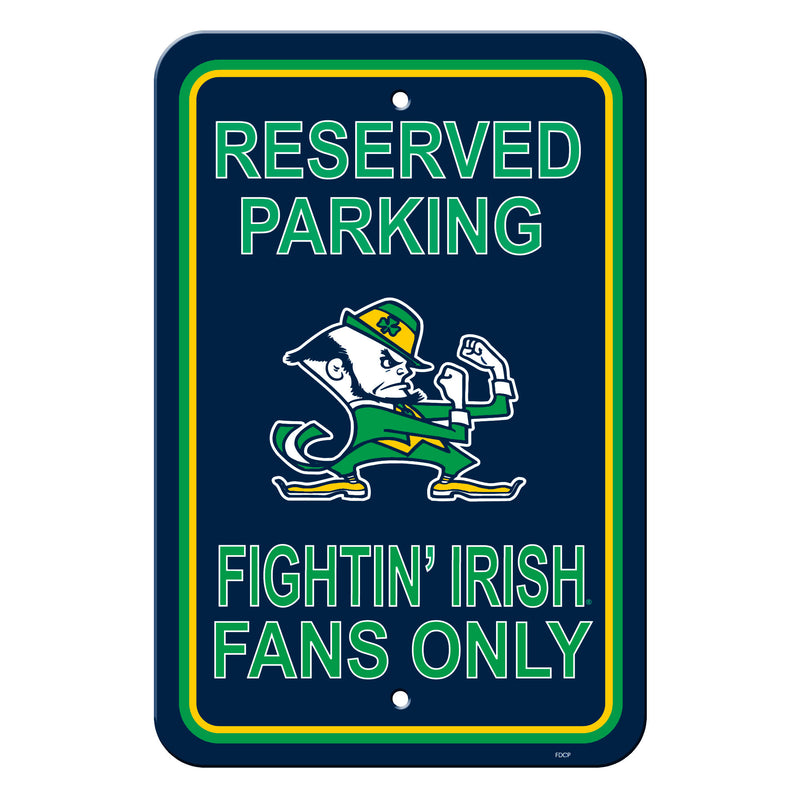 Notre Dame Fighting Irish Sign - Plastic - Reserved Parking - 12 in x 18 in