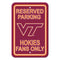 Virginia Tech Hokies Sign - Plastic - Reserved Parking - 12 in x 18 in