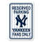 New York Yankees Sign - Plastic - Reserved Parking - 12 in x 18 in - Pinstripes