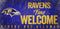 Baltimore Ravens Wood Sign Fans Welcome 12x6