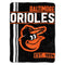 Baltimore Orioles Blanket 46x60 Micro Raschel Walk Off Design Rolled