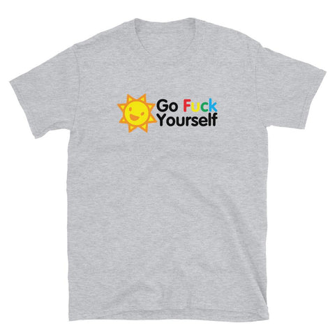 Go Fuck Yourself T-Shirt