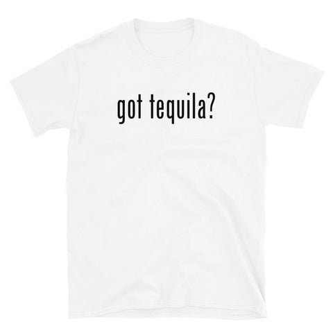 Got Tequila T-Shirt