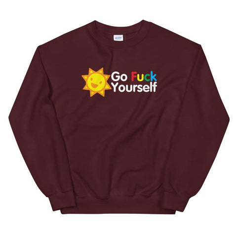 Go Fuck Yourself Sweatshirt