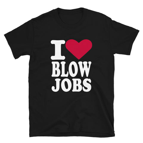 funny offensive t-shirts - black i love blow jobs