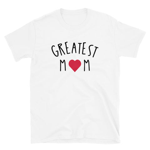 funny mom t-shirts - white Greatest Mom