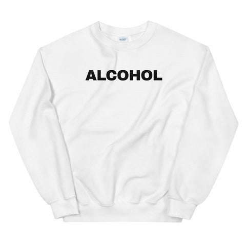 funny drinking sweatshirts - white Alcohol