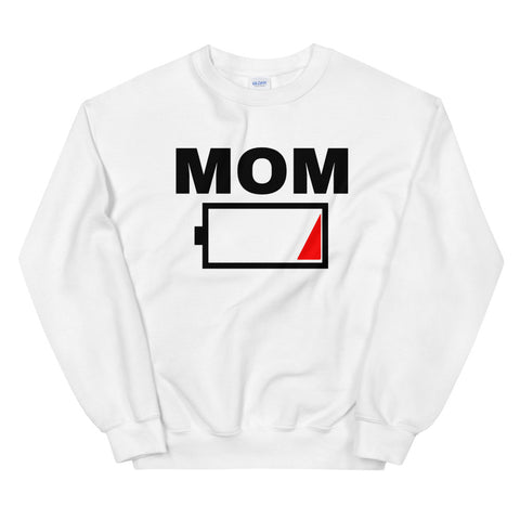 funny mom sweatshirts - white Mom Battery Charge Low