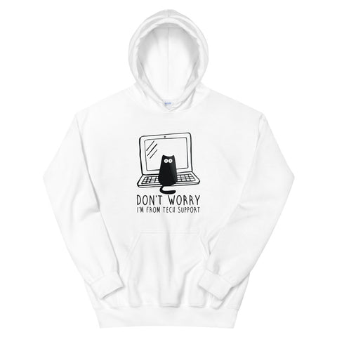 funny cat hoodies - white Don't Worry I'm from Tech Support Cat