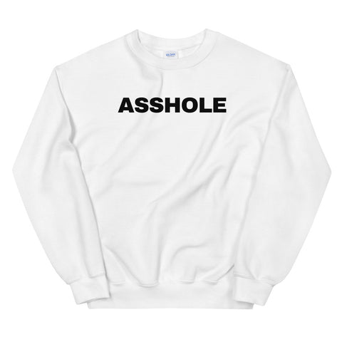 funny offensive sweatshirts - white asshole