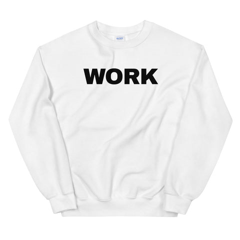 funny workout sweatshirts - white work