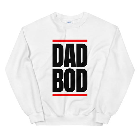funny dad sweatshirts - white Dad Bod V2