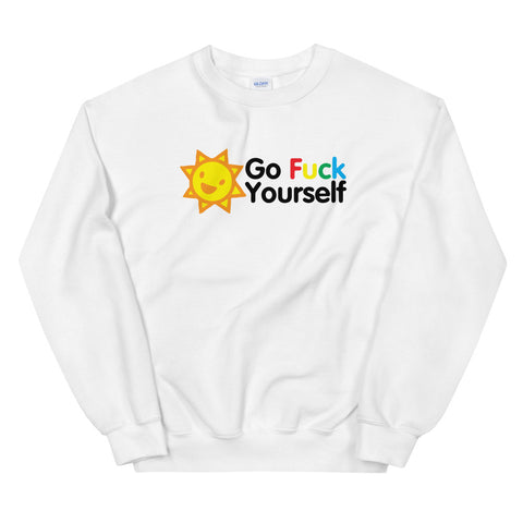 funny offensive sweatshirts - white go fuck yourself v2